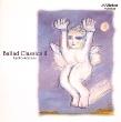 Ballad Classics Ⅱ