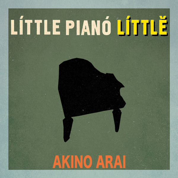 Akino Arai / Little Piano Little