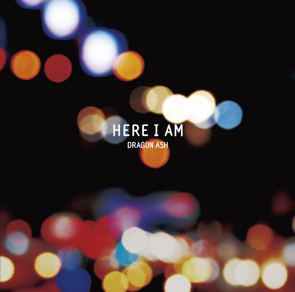 Dragon Ash「Here I Am」Artwork