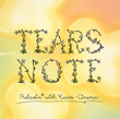 TEARS NOTE Relaxin' with Tears-Cinema-